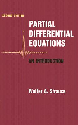 Partial Differential Equations By Strauss, Walter A.